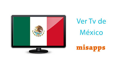 tv mexico apk